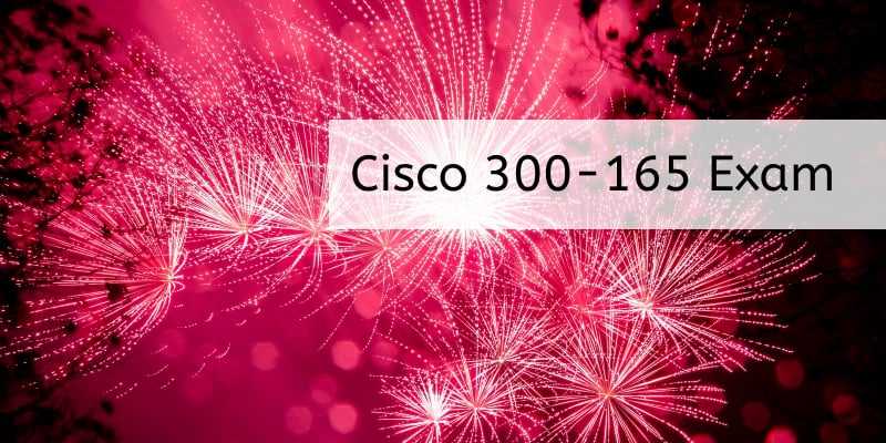 cisco-642-997-exam-will-retire-on-july-3-2017-welcome-new-300-165-exam