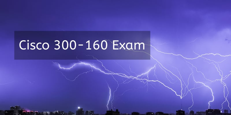 cisco-new-300-160-exam-instead-of-642-996-and-642-998-exams